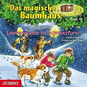 Lawinenhunde im Schneesturm (Das magische Baumhaus 44) Hörbuch