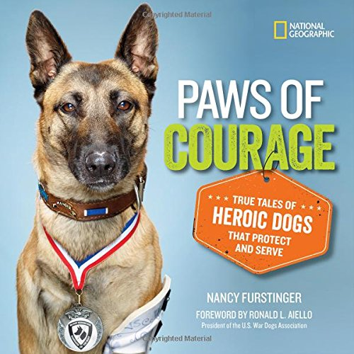 Image of Paws of Courage: True Tales of Heroic Dogs that Protect and Serve (Stories & Poems)