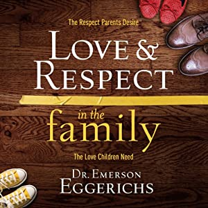 Love and Respect in the Family Audiobook