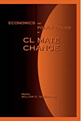 Economics and Policy Issues in Climate Change Kindle Edition