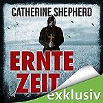 Erntezeit (Zons-Thriller 2) | Catherine Shepherd