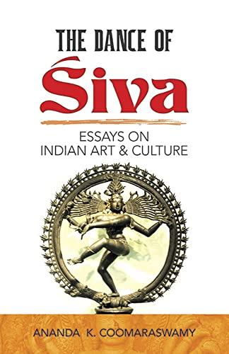 The Dance of Siva: Essays on Indian Art and Culture (Dover Fine Art; History of Art)