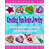 Creating Fun Resin Jewelry - A step by step guide to creating your own amazing resin jewelry