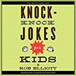Knock-Knock Jokes for Kids | Rob Elliot