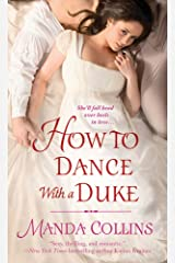 How to Dance With a Duke (Ugly Ducklings Trilogy Book 1) Kindle Edition