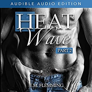 Heat Wave: Part 2 Audiobook