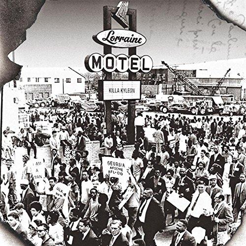 Lorraine Motel [Explicit]