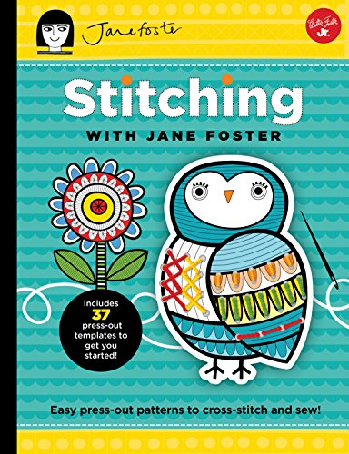 Stitching With Jane Foster  Easy Press Out Patterns To Cross Stitch And Sew  Kids Craft Book