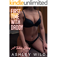 First Time With Daddy: A Taboo Story