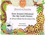 How Anansi Obtained the Sky God's Stories, Donna L. Washington, 0516451340