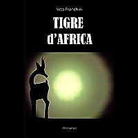 Tigre d'Africa (Le rotte di Madhat Vol. 2)
