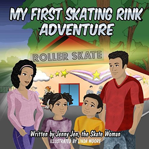 My First Skating Rink Adventure: : 5 Minute Story - A Super Cool & Far Out Place That Feels Like Outer Space On Skates! (My First Skate Books Super Series)
