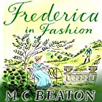 Frederica in Fashion: The Six Sisters, Book 6 | M. C. Beaton