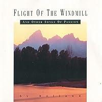 Flight Of The Windmill