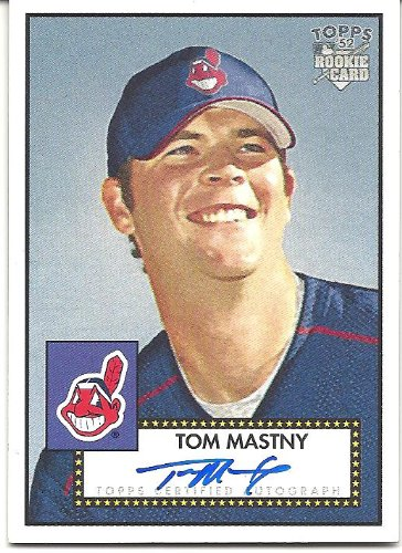Tom Mastny 2006 Topps 52 Signatures Autograph Card #TM Cleveland Indians