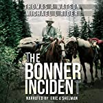 The Bonner Incident: Joshua's War: Book 2 | Thomas A. Watson,Michael L. Rider