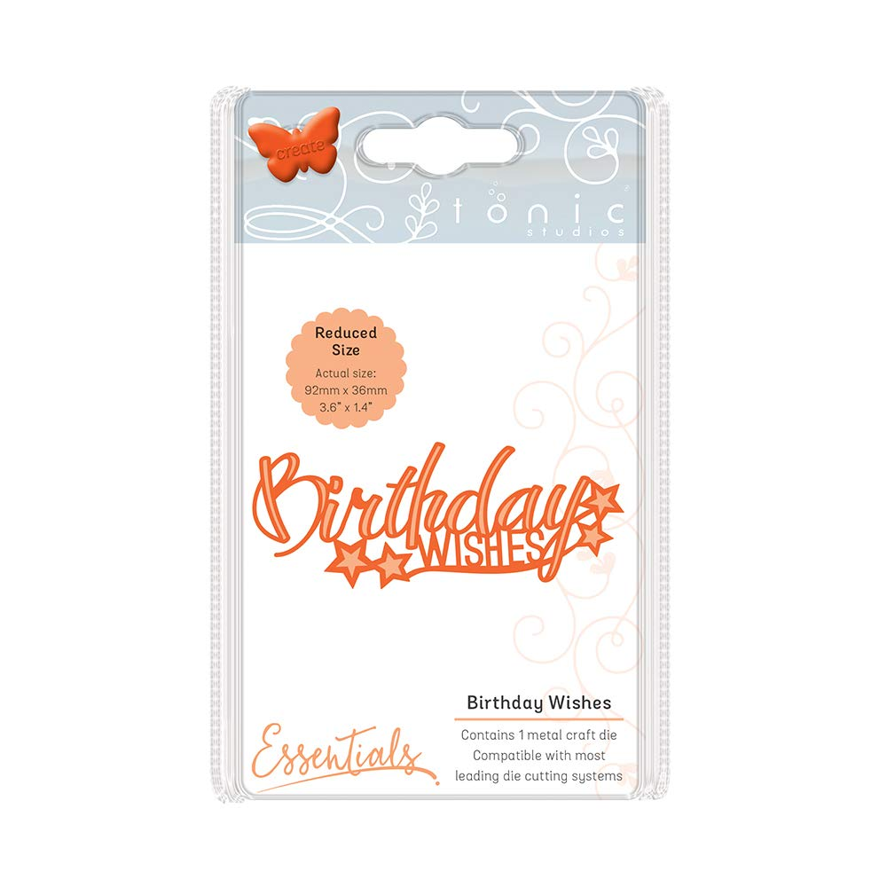 Birthday Wishes By Tonic Die Cuts