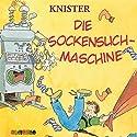 Die Sockensuchmaschine Hörspiel von Knister Gesprochen von: Dietmar Mues, Harald Halgardt, Emma Wientapper
