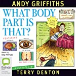 What Body Part Is That? | Andy Griffiths