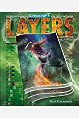 Layers: The Complete Guide to Photoshop's Most Powerful Feature (2nd Edition) Paperback