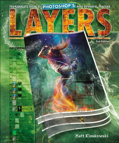 Layers: The Complete Guide to Photoshop's Most Powerful Feature (2nd (Layer Matt)