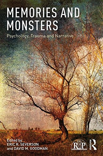 Memories and Monsters: Psychology, Trauma and Narrative (Relational Perspectives Book Series)