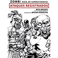 Zombi. Guía de supervivencia: ataques registrados (Best Seller   Cómic)