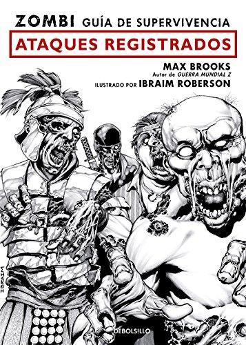 Zombi. Guía de supervivencia: Ataques registrados  / The Zombie Survival Guide: Recorded Attacks (Spanish Edition)
