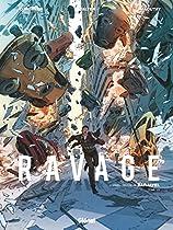 RAVAGE - TOME 01: LES TEMPS NOUVEAUX (FRENCH EDITION)