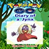 Pokemon Go: Diary of a Jynx