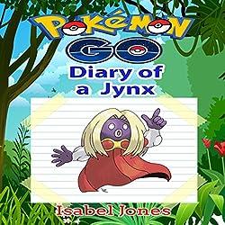 Pokemon Go: Diary of a Jynx