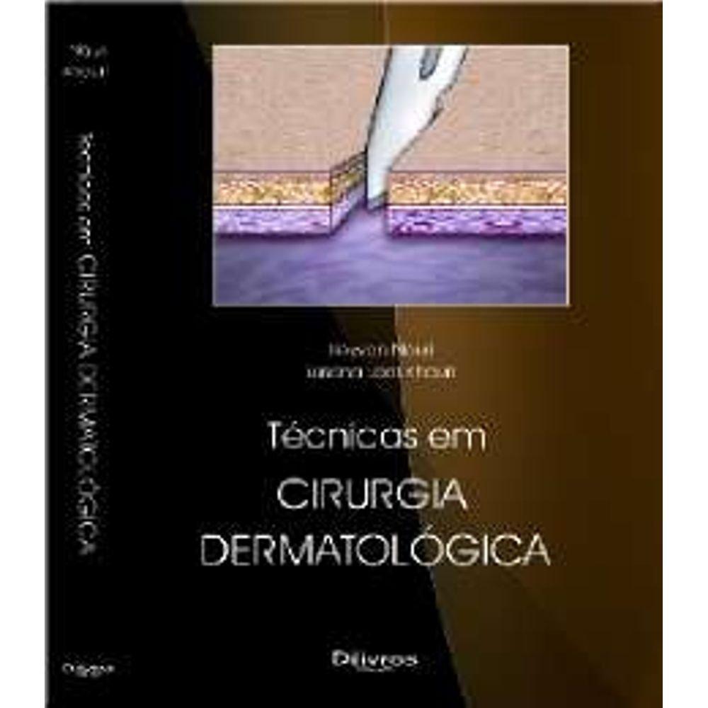 Tecnicas Em Cirurgia Dermatologica (Em Portuguese do Brasil) ebook