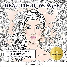 Amazon Com Beautiful Women Coloring Sheets An Adult