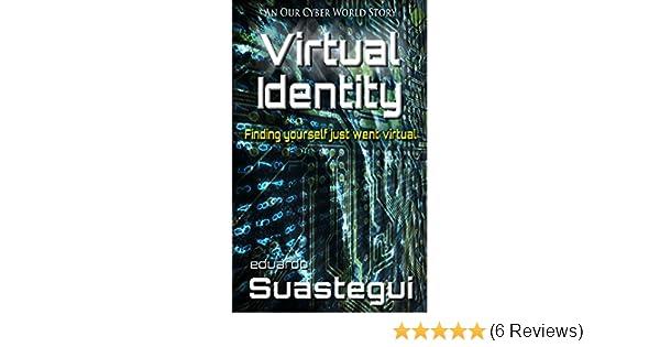 Amazon Virtual Identity A ViPR Cyber Investigation Our World Book 9 EBook Eduardo Suastegui Kindle Store