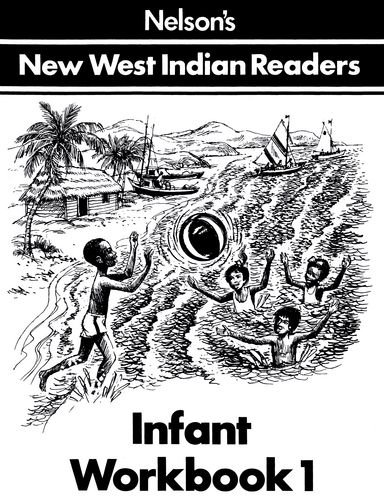 New West Indian Readers - Infant Workbook 1