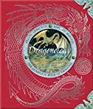 img - for Dragonology: The Complete Book of Dragons (Ologies) book / textbook / text book