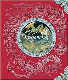Dragonology: The Complete Book Of Dragons Descargar Epub Gratis