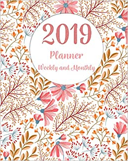 2019 Planner Weekly and Monthly: Monthly Schedule Organizer ...