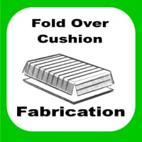 Fold Over Cushion Fabrication