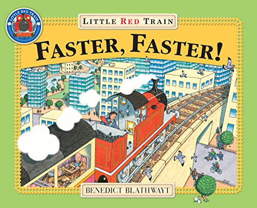 Little Red Train (Faster, Faster, Little Red Train)