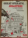 img - for Great Operatic Disasters book / textbook / text book