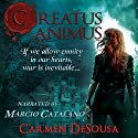 Creatus Animus Audiobook by Carmen DeSousa Narrated by Marcio Catalano