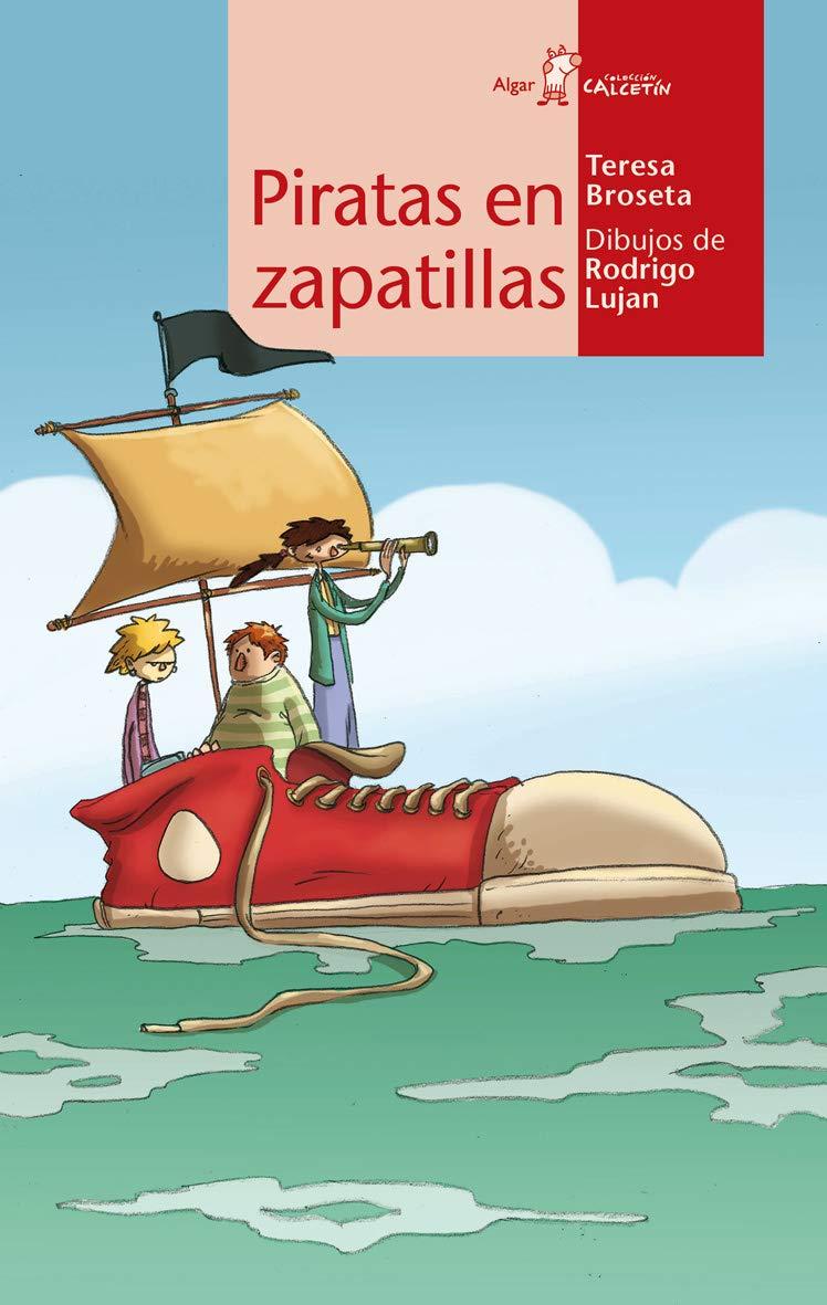 Piratas en zapatillas (Spanish) Paperback – February 1, 2012
