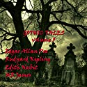Gothic Tales of Terror: Volume 3 Audiobook by Rudyard Kipling, Edith Nesbit, M. R. James, Edgar Allan Poe Narrated by Bill Wallis, Richard Mitchley, Geoff McGivern