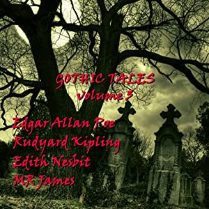 Gothic Tales of Terror: Volume 3 Audiobook
