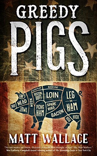 Image of Greedy Pigs: A Sin du Jour Affair
