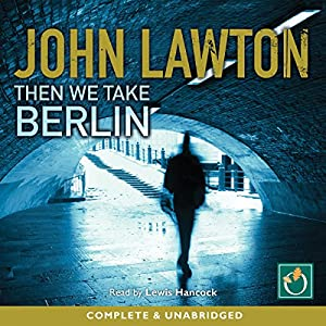 Then We Take Berlin Audiobook