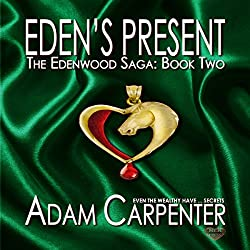 Eden's Present