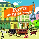 "Afficher ""Paris au fil du temps"""