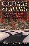Courage and Calling: Embracing Your God-Given Potential